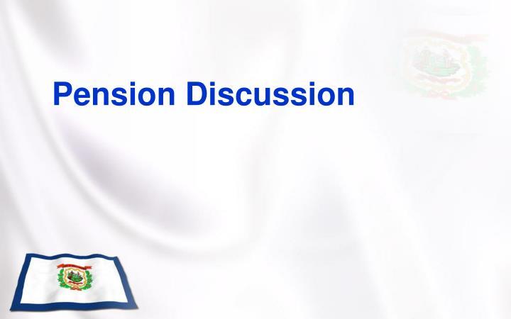 Pension Discussion