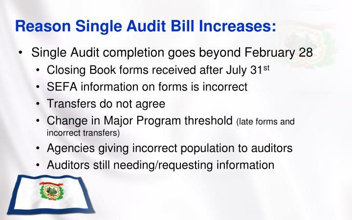Reason Single Audit Bill Increases: