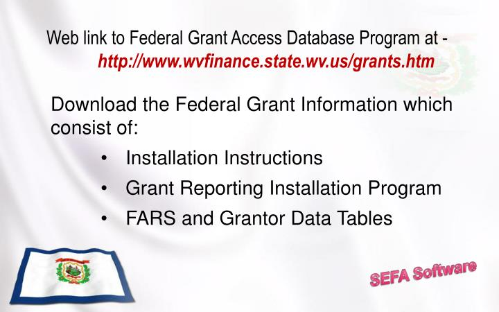 Web link to Federal Grant Access Database Program at -