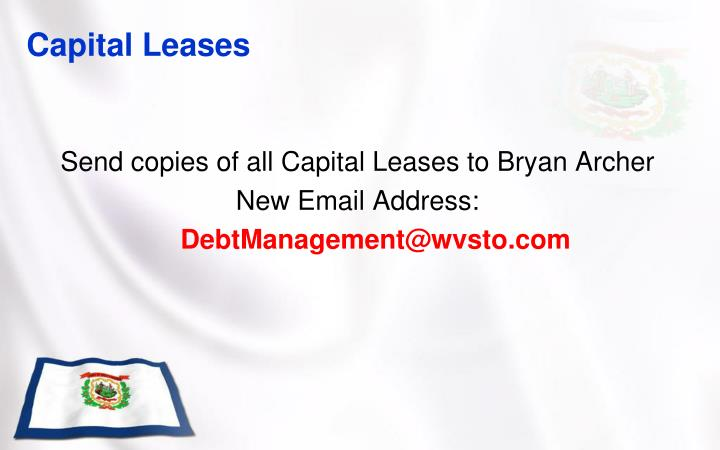 Send copies of all Capital Leases to Bryan Archer