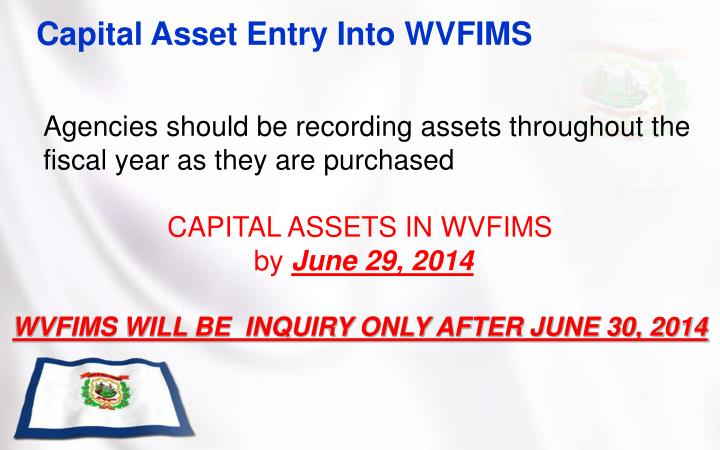 Capital Asset Entry Into