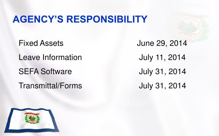 AGENCY'S RESPONSIBILITY