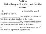 do now write the question that matches the answer