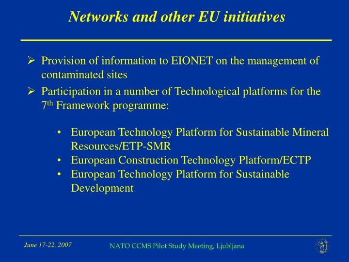 Networks and other EU initiatives