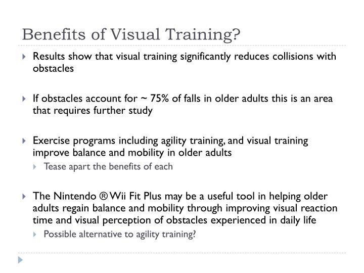 Benefits of Visual Training?