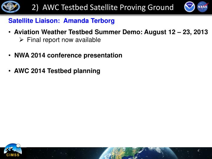 2)  AWC Testbed Satellite Proving Ground