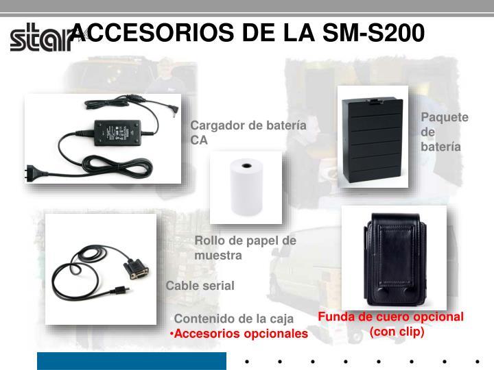 ACCESORIOS DE LA SM-S200