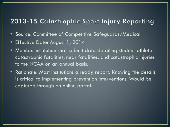 2013-15 Catastrophic Sport Injury Reporting