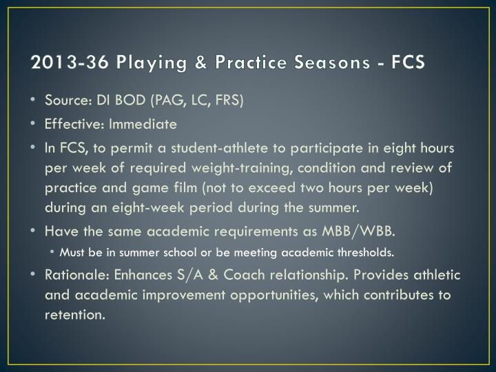 2013-36 Playing & Practice Seasons - FCS