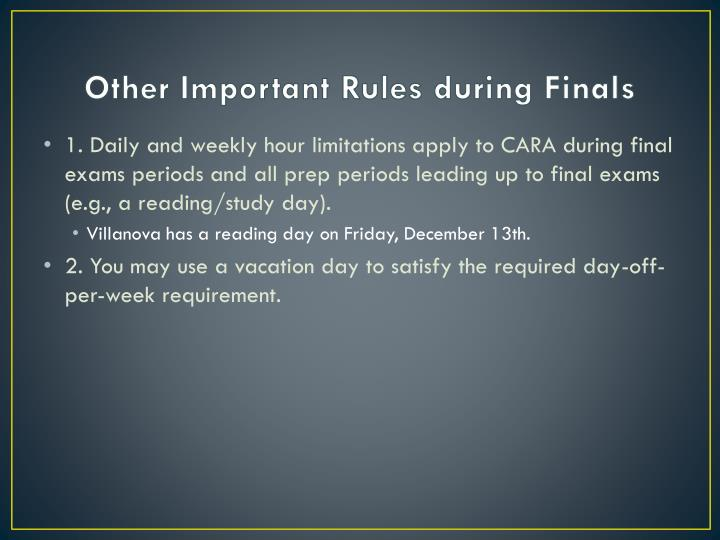 Other Important Rules during Finals