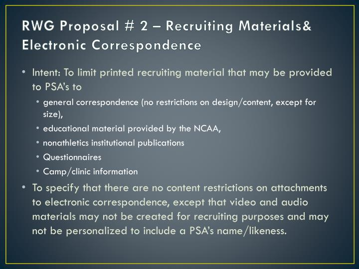 RWG Proposal # 2 – Recruiting Materials& Electronic Correspondence