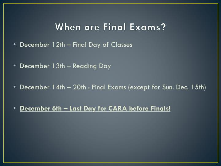 When are Final Exams?