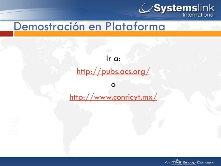 Demostración en Plataforma