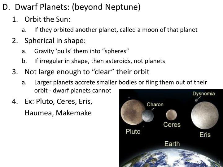 Dwarf Planets: (beyond Neptune)