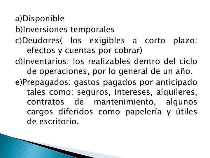 a)Disponible