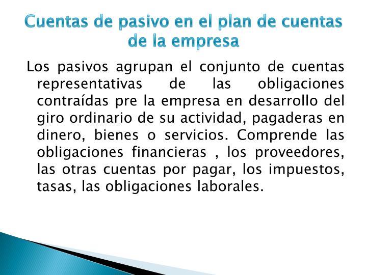 Cuentas de pasivo en el plan de cuentas de la empresa