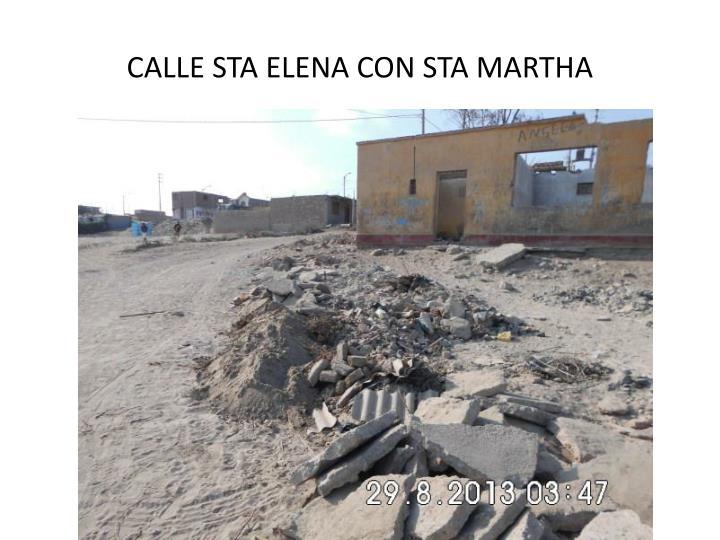 CALLE STA ELENA CON STA MARTHA