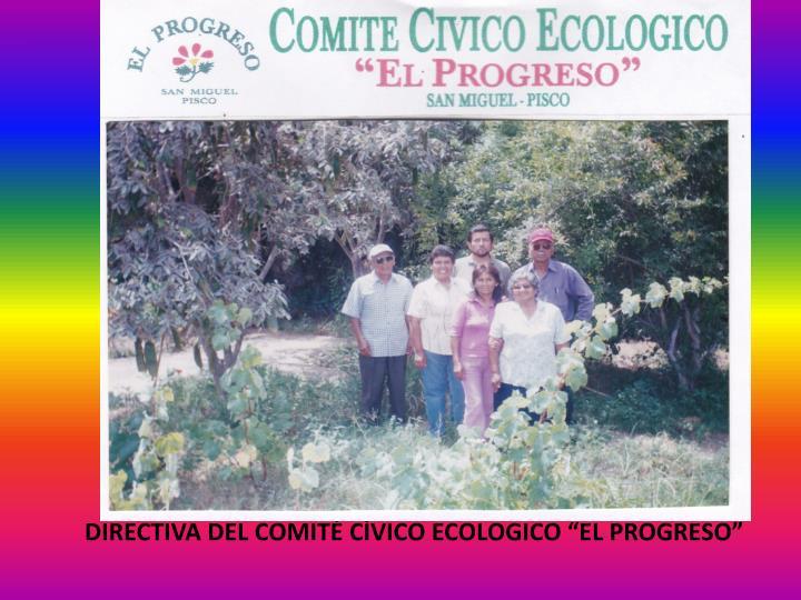 """DIRECTIVA DEL COMITÉ CÍVICO ECOLOGICO """"EL PROGRESO"""""""