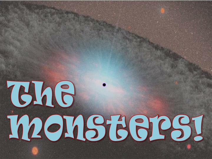 The Monsters!