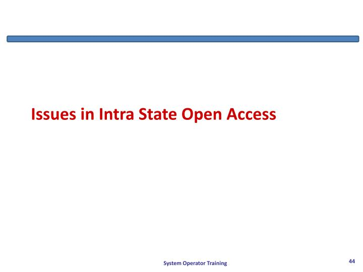 Issues in Intra State Open Access