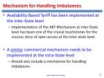 mechanism for handling imbalances