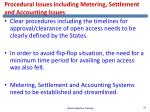 procedural issues including metering settlement and accounting issues