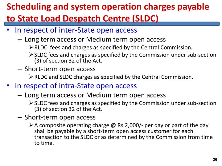 Scheduling and system operation charges payable to State Load Despatch Centre (SLDC)