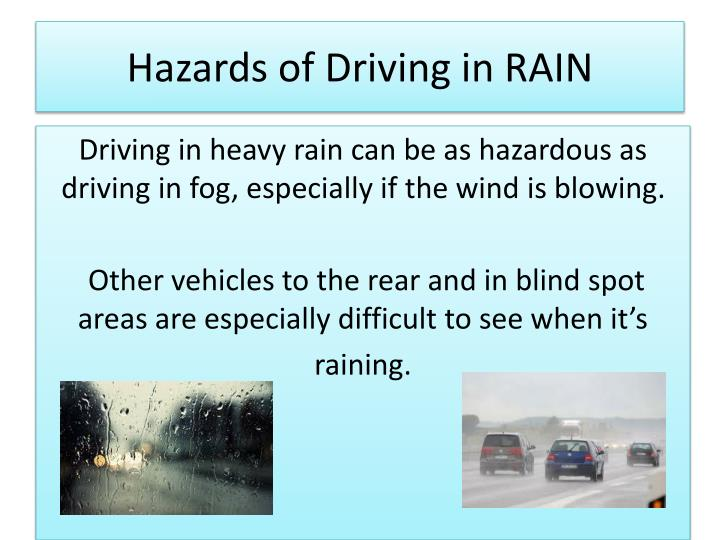Hazards of Driving in RAIN