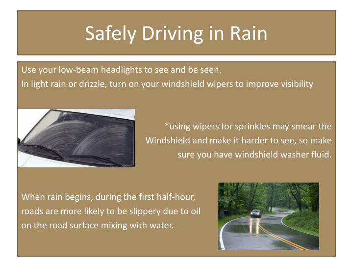 Safely Driving in Rain