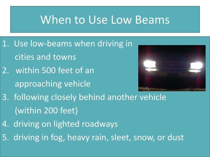 When to Use Low Beams