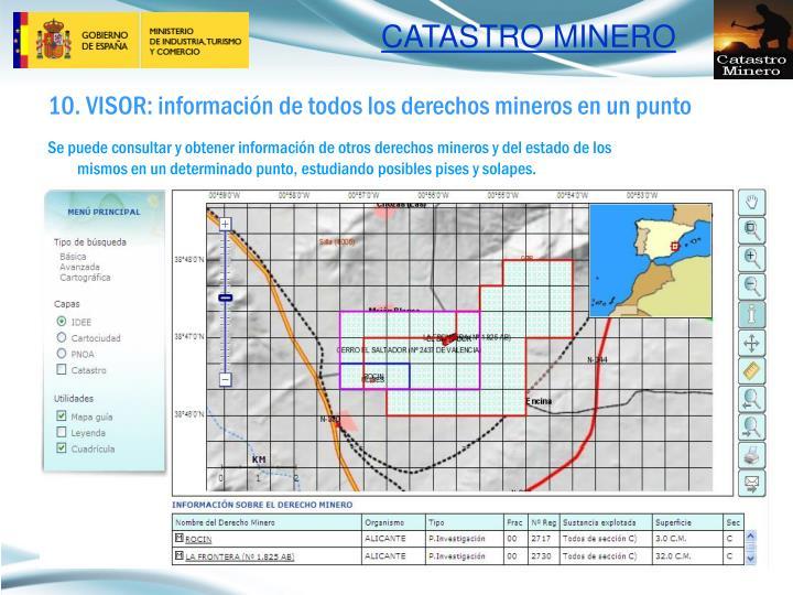 10. VISOR: información de todos los derechos mineros en un punto
