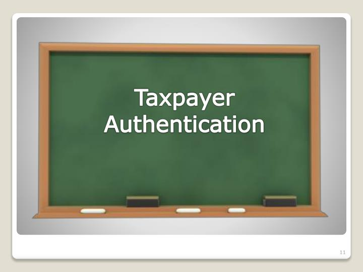 Taxpayer Authentication
