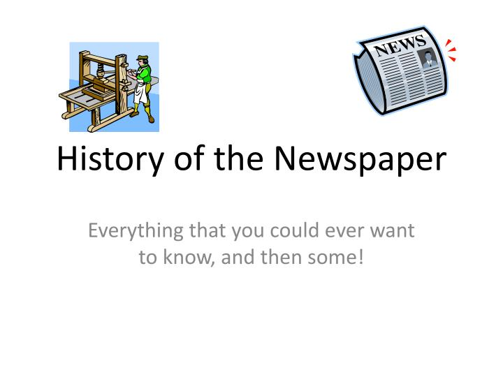 History of the Newspaper
