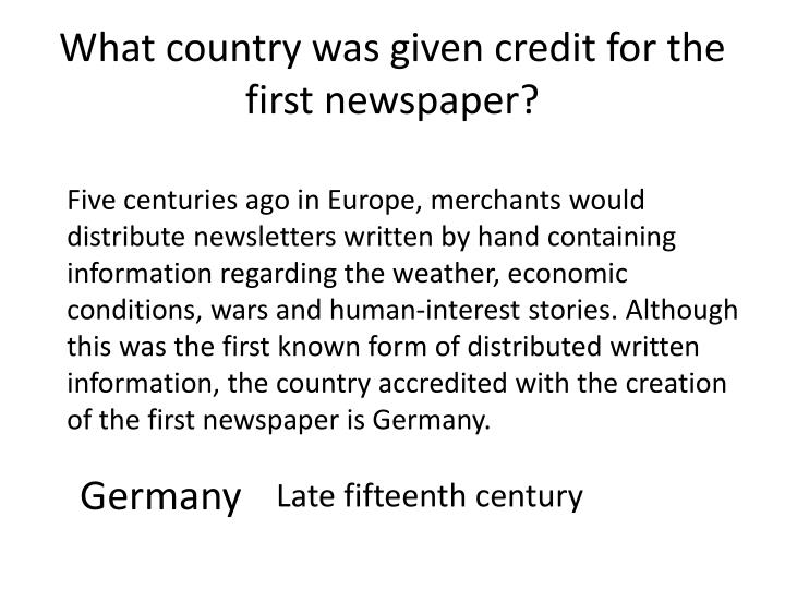 What country was given credit for the first newspaper?