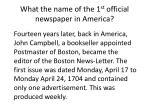 what the name of the 1 st official newspaper in america