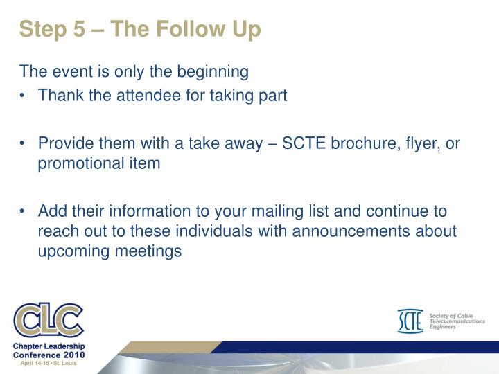 Step 5 – The Follow Up