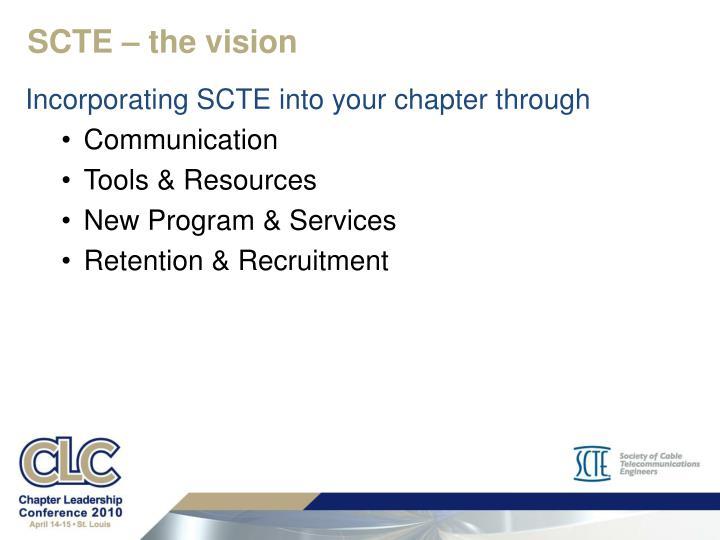 SCTE – the vision