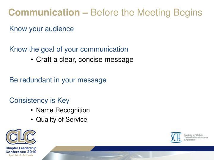Communication –