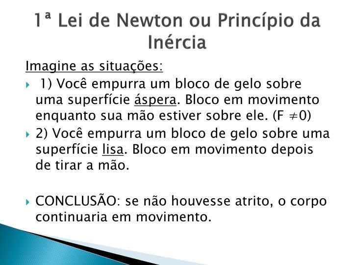 1ª Lei de Newton ou Princípio da