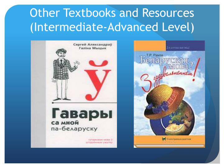 Other Textbooks and Resources (Intermediate-Advanced Level)