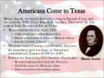 americans come to texas