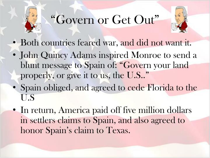 """Govern or Get Out"""