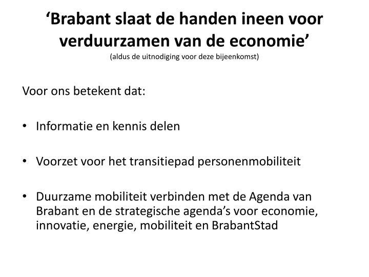 'Brabant slaat de handen ineen voor verduurzamen van de
