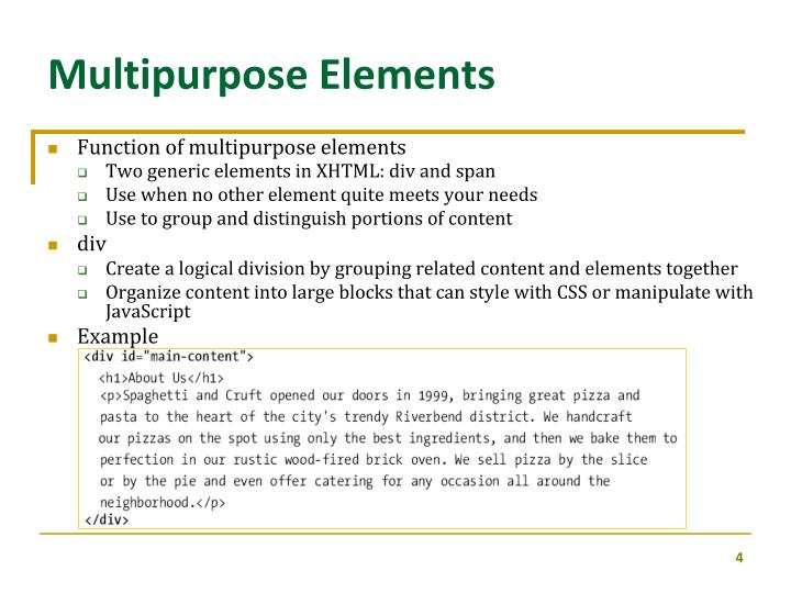 Multipurpose Elements
