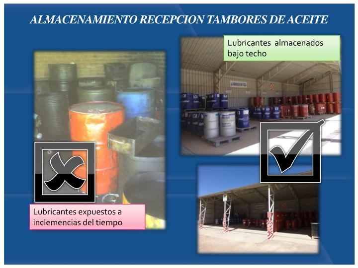 ALMACENAMIENTO RECEPCION TAMBORES DE ACEITE