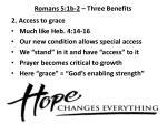 romans 5 1b 2 three benefits2