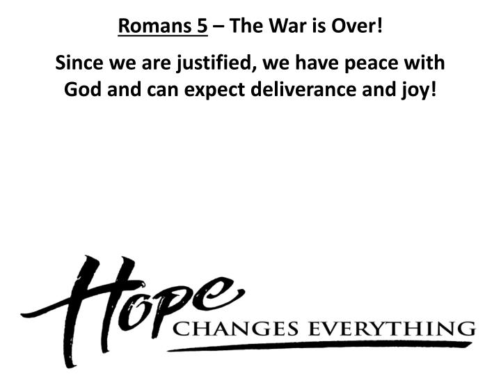 Romans 5 the war is over