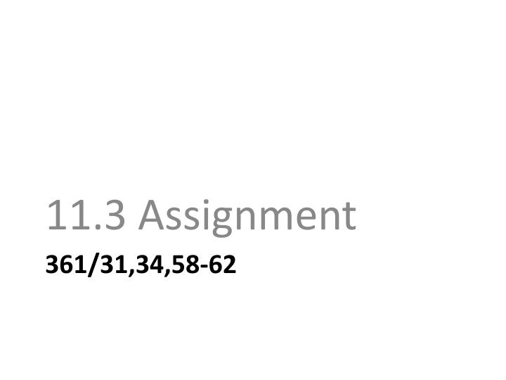 11.3 Assignment
