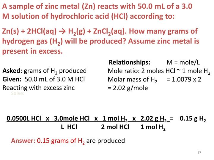 A sample of zinc metal (Zn) reacts with 50.0 mL of a 3.0 M solution of hydrochloric acid (HCl) according to: