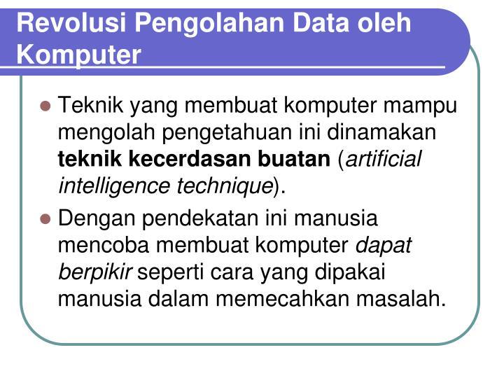 Revolusi Pengolahan Data oleh Komputer